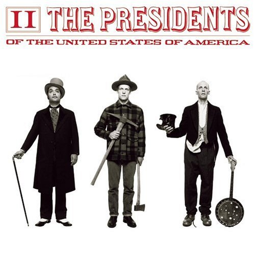 The Presidents of the USA - The Presidents of the USA II