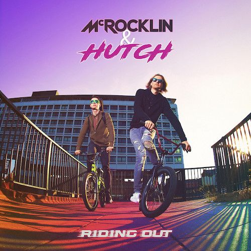 McRocklin & Hutch - Riding Out
