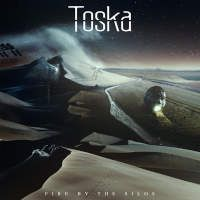 Toska – Fire By the Silos